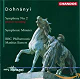 Dohnanyi: Symphonic Minutes Opus 36 / Symphony No. 2