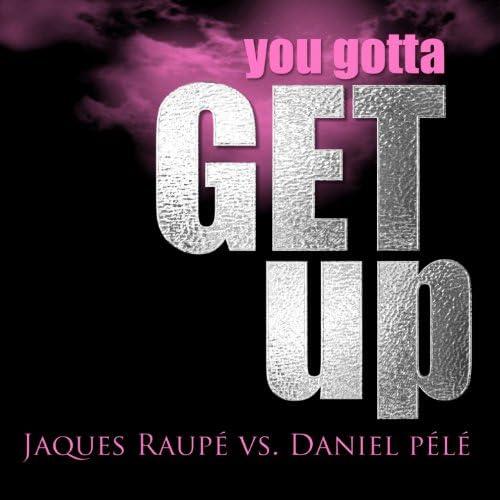Jaques Raupé & Daniel Pele