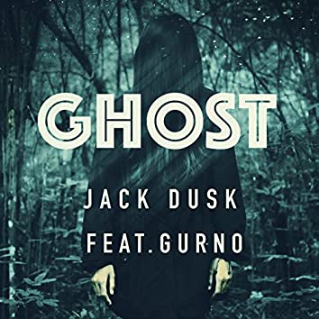Ghost (feat. Gurno)