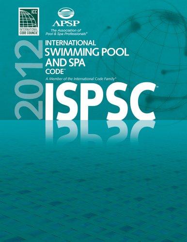 2012 International Swimming Pool and Spa Code (International Code Council Series)