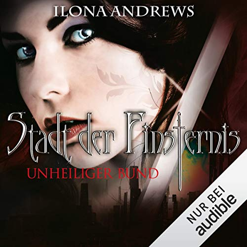 Unheiliger Bund     Stadt der Finsternis 10              By:                                                                                                                                 Ilona Andrews                               Narrated by:                                                                                                                                 Gabriele Blum                      Length: 12 hrs and 35 mins     Not rated yet     Overall 0.0