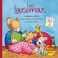 Maxi Pixi 321: VE 5 Leo Lausemaus und der schoene Traum (5 Exemplare): und andere Geschichten zum Kuscheln