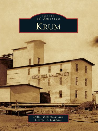 Krum (Images of America) (English Edition)