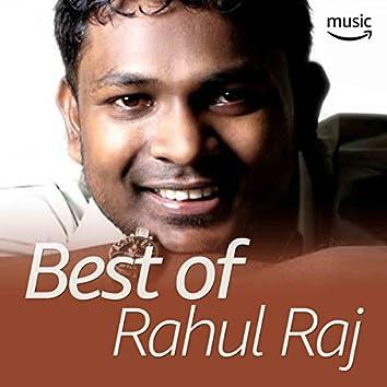Best of Rahul Raj