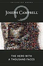 The Hero with a Thousand Faces (The Collected Works of Joseph Campbell) PDF