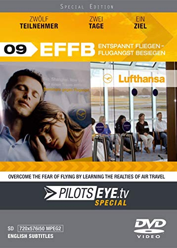 PilotsEYE.tv - Special | EFFB | Flying Relaxed Overcoming the Fear of...