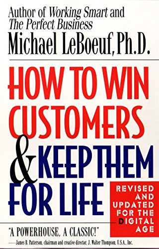 Compare Textbook Prices for How to Win Customers and Keep Them for Life, Revised Edition  ISBN 9780425175019 by LeBoeuf, Michael