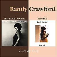 Miss Randy Crawford / Raw Silk by Randy Crawford