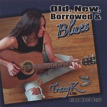Old, New, Borrowed & Blues