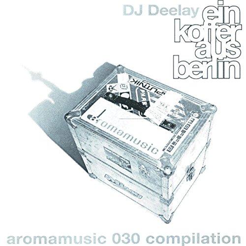 DJ Deelay - Ein Koffer aus Berlin (A Record-Case From Berlin)