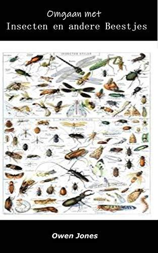Omgaan met insecten en andere beestjes (Hoe te... Book 65) (Dutch Edition)