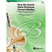 How the Grinch Stole Christmas - Arr. Michael Story