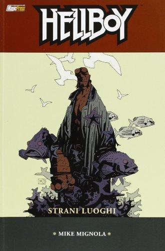 Strani luoghi. Hellboy (Vol. 6)