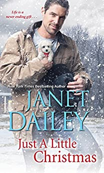 Just a Little Christmas (A Cowboy Christmas Book 3) by [Janet Dailey]
