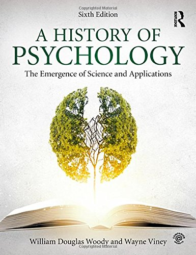 A History of Psychology: The Emergence of Science and Applications