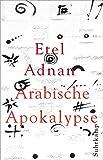 Arabische Apokalypse - Etel Adnan