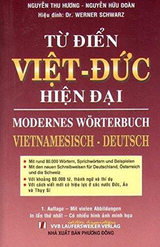 Vietnamesisch Deutsch Modernes Wörterbuch /Tu dien Viet-Duc: 80.000 Stichwörter (Vietnamesische Sprachbücher)