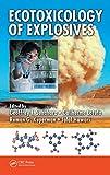 Ecotoxicology of Explosives (English Edition)