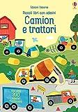 Camion e trattori. Piccoli libri con adesivi. Ediz. a colori