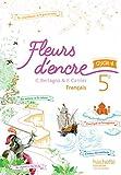 Fleurs d'encre français cycle 4 / 5e - Livre élève - Nouveau programme 2016