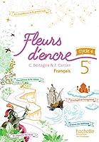 Fleurs d'encre Francais 5e Livre de l'eleve
