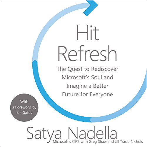 Hit Refresh     The Quest to Rediscover Microsoft's Soul and Imagine a Better Future for Everyone              By:                                                                                                                                 Satya Nadella,                                                                                        Greg Shaw,                                                                                        Bill Gates - foreword                               Narrated by:                                                                                                                                 Shridhar Solanki,                                                                                        Satya Nadella                      Length: 7 hrs and 24 mins     1,622 ratings     Overall 4.4