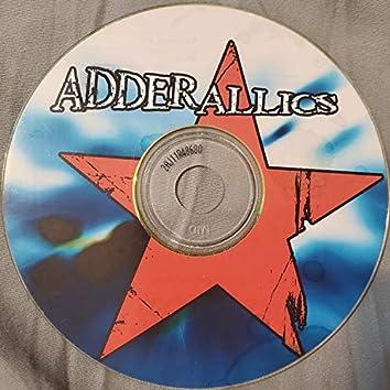 Adderallics @ Deedles Room