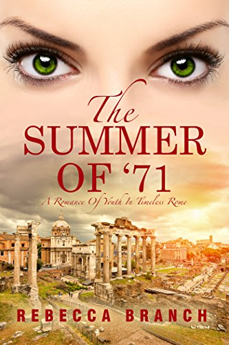 Summer of '71: A Romance of Youth in Timeless Rome (Art Historian Super Heroes Book 1)