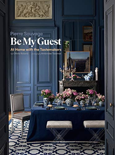 Compare Textbook Prices for Be My Guest: At Home with the Tastemakers Langue anglaise  ISBN 9782081513396 by Sauvage, Pierre,Tézenas, Ambroise,Fine, Lisa,Roland, Olivia