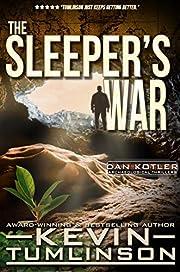 The Sleeper's War: A Dan Kotler Archaeological Thriller