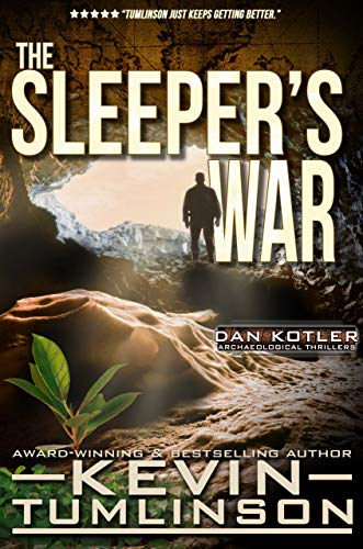 The Sleeper's War: A Dan Kotler Archaeological Thriller by [Kevin Tumlinson]