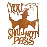 Zeds Zombie Ranch You Shall Not Pass Wall Mount Sign