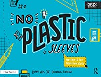 No Plastic Sleeves: The Complete Portfolio and Self-Promotion Guide