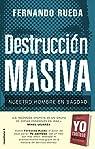 Destrucción masiva: Nuestro hombre en Bagdad par Rueda