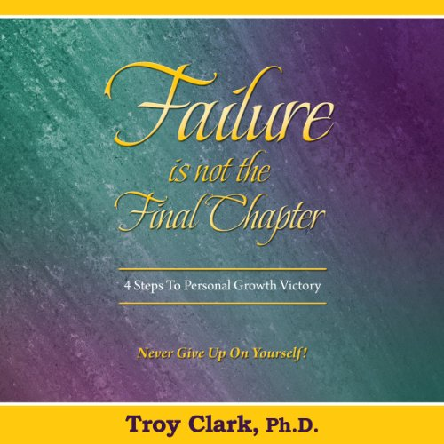 Failure Is Not the Final Chapter audiobook cover art