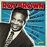 GOOD ROCKIN' TONIGHT & ALL HIS GREATEST HITS + SELECTED SINGLES AS & BS 1947-...