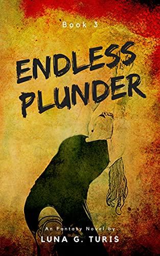 Endless Plunder(Book 3)