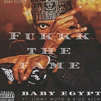 Fukkk The Fame