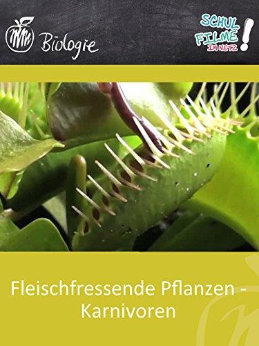 Fleischfressende Pflanzen - Karnivoren - Schulfilm Biologie