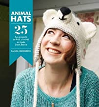 Animal Hats: 25 Fun Projects to Crochet, Knit and Applique