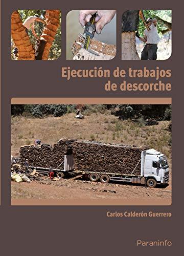 Ejecución de trabajos de descorche (Cp - Certificado Profesionalidad)
