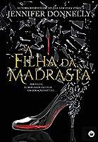 A Filha da Madrasta (Portuguese Edition)