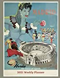 Madrid Iberia Airlines of Spain: 2021 Weekly Planner-: Vintage Travel Poster Cover | Jan 1, 2021 to Dec 31, 2021 | Full Year Calendar Page | 8.5 X 11 ... | Inspirational Quotes & Pages for Notes