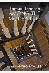 Samuel Johnson Among the Modernists Relié