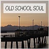 Old School Soul: R&B Soul & Disco Best Songs. 60's 70's 80's Top Music Hits