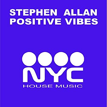 Positive Vibes (NYC Mixes)