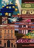 La loi de refondation économique ; Du système fractionnaire au système à réserves intégrales ; La création monétaire au profit exclusif de la communauté nationale ; Les cahiers économiques : Tome 4