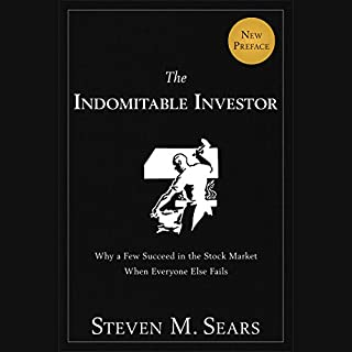 The Indomitable Investor: Why a Few Succeed in the Stock Market When Everyone Else Fails cover art