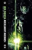 Green Lantern, Terre-Un, Tome 1