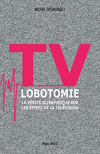 TV Lobotomie (L'inconnu) (French Edition)